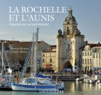 La Rochelle et l\&#039;Aunis