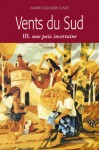 Vents du Sud – tome III – Une paix incertaine