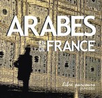 Arabes en France / Arabes de France